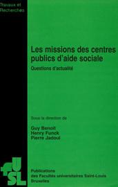 Les différentes facettes d'un travail d'informations juridiques quant au système de l'aide sociale (L.74 et L.76)1