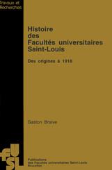 Histoire des Facultés universitaires Saint-Louis