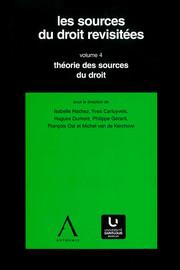 Section IV. La théorie des contraintes juridiques face aux théories des sources du droit