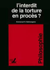 L'interdit de la torture en procès ?