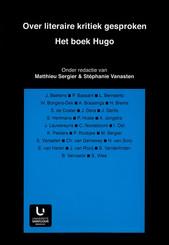 Over literaire kritiek gesproken. Het boek Hugo