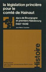 La législation princière pour le comté de Hainaut