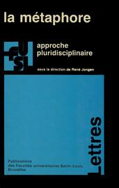 La Metaphore Discours Scientifique Et Deplacement Metaphorique Presses De L Universite Saint Louis