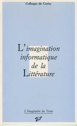 L'Imagination informatique de la Littérature