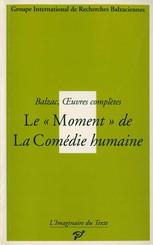 Le « Moment » de La Comédie humaine