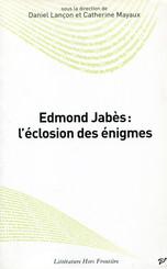 Edmond Jabès : l'éclosion des énigmes