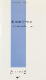 Humour-Terraqué. Entretiens-lectures