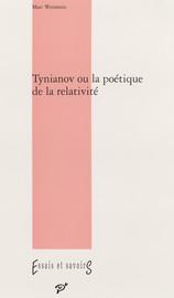 Tynianov ou la poétique de la relativité