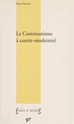 Le Communisme à contre-modernité