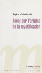 Essai sur l'origine de la mystification