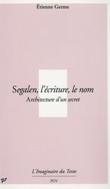 Segalen, l'écriture, le nom