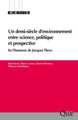 Un demi-siècle d'environnement entre science, politique et prospective