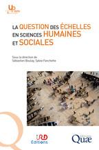 La question des échelles en sciences humaines et sociales