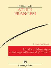 """L'Italia di Montaigne e altri saggi sull'autore degli """"Essais"""""""