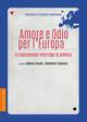 L'Europa dai molti confini senza un diritto comune