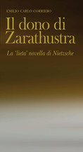 Il dono di Zarathustra