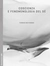 Coscienza e fenomenologia del sé