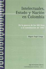 Intelectuales, Estado y Nación en Colombia