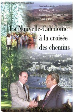 La Nouvelle-Calédonie à la croisée des chemins : 1989-1997