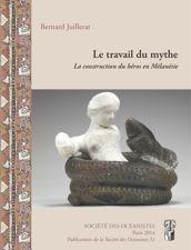 Le travail du mythe