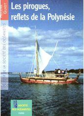 Les pirogues, reflets de la Polynésie