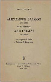 Alexandre Salmon (1820-1866) et sa femme Ariitaimai (1821-1897)