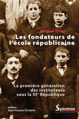 Les fondateurs de l'école républicaine