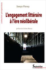 L'engagement littéraire à l'ère néolibérale
