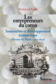 Chapitre 7. Le foisonnement des initiatives entrepreneuriales (1790-1830)