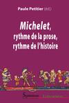 Michelet, rythme de la prose, rythme de l'histoire