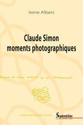 Claude Simon moments photographiques