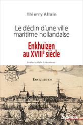 Enkhuizen au xviiie siècle