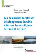 Les démarches locales de développement durable à travers les territoires de l'eau et de l'air