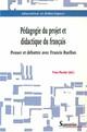Pédagogie du projet et didactique du français