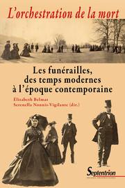 Des corps encombrants? Le paradoxe des funérailles princières dans l'Europe moderne (XVIe-XVIIIesiècle)