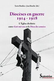 Diriger une Église en territoire occupé. MgrChollet, archevêque de Cambrai pendant la Première Guerre mondiale