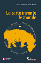 La carte invente le monde