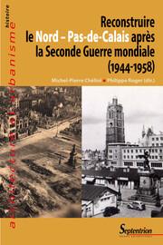 La reconstruction de Lens (1944-1946)