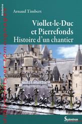 Viollet-le-Duc et Pierrefonds
