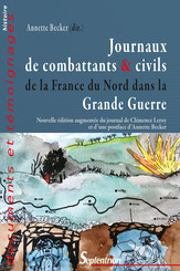 Journaux de combattants & civils de la France du Nord dans la Grande Guerre