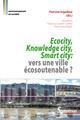 Ecocity, Knowledge city, Smart city