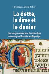 La dette, la dîme et le denier