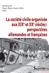La société civile organisée aux xixe et xxesiècles: perspectives allemandes et françaises