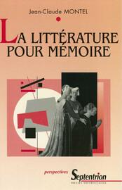 La littérature pour mémoire