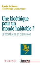 Acteurs, réseaux et institutions: les horizons nouveaux d'une bioéthique en débat