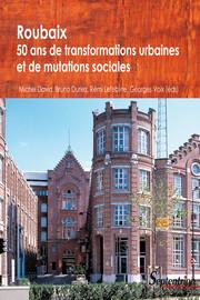 Le développement urbain de Roubaix dans la première partie du XXesiècle
