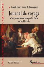 Journal de voyage d'un jeune noble savoyard à Paris en 1766-1767