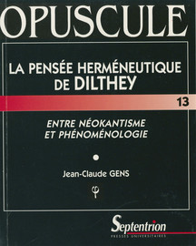 La pensée herméneutique de Dilthey
