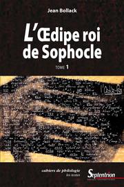 L'Œdipe Roi de Sophocle. Tome 1