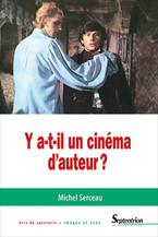 Y a t-il un cinéma d'auteur ?